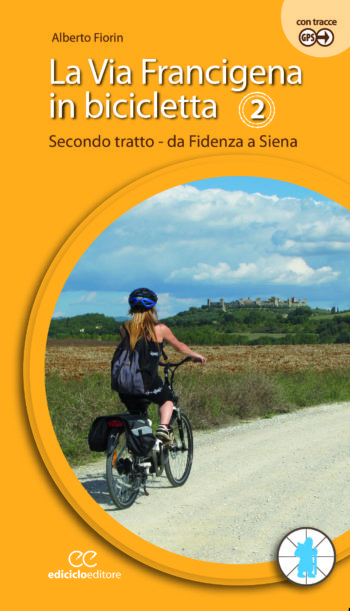 VIA FRANCIGENA IN BICI VOL.2